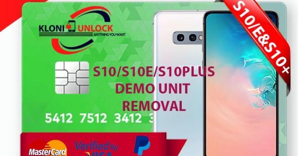 INSTANT Samsung S10e/S10/S10+ Plus LIVE DEMO UNIT REMOVAL Unlock Service